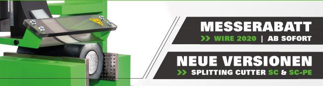 Messerabatt zur wire 2020 | Neue Versionen der Splitting Cutter