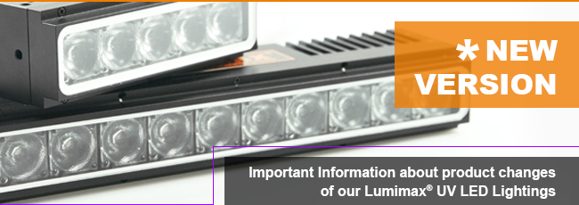 Important Information about product changes of our Lumimax® UV LED Lightings